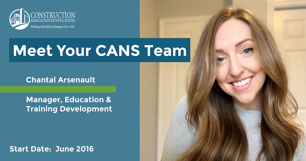Headline reads Meet Your CANS Team. Chantal Arsenault - Manager, Education & Training Development. Start date: June 2016. Photo is a selfie of Chantal smiling.
