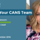 Headline reads Meet Your CANS Team. Vanessa Greencorn - Membership Lead. Start date: June 2016. Photo is a selfie of Vanessa smiling.