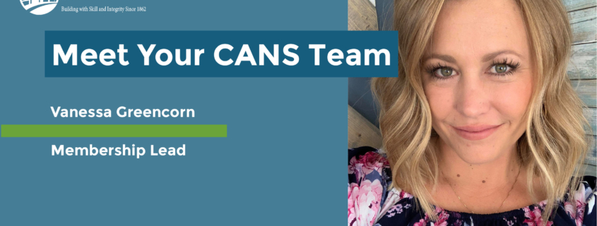 Headline reads Meet Your CANS Team. Vanessa Greencorn - Membership Lead. Start date: June 2016. Photo is a selfie of Vanessa smiling.